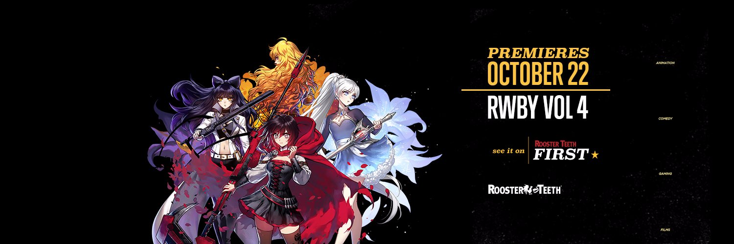 RWBY Season 4 Header found at https://twitter.com/RoosterTeeth and all rights reserved RoosterTeech. I am not associated with them I am just a fan.